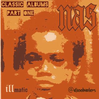 Illmatic Mix