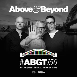Above & Beyond – Live @ Group Therapy Radio 150 (Sydney, Australia) – 26-SEP-2015