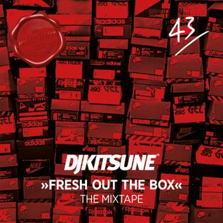 DJ Kitsune - Fresh Out The Box