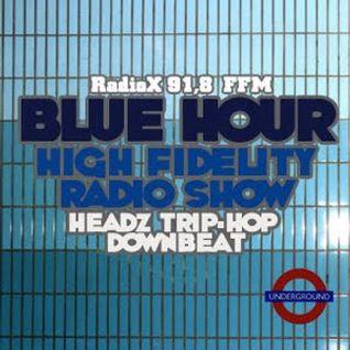 BLUE HOUR #18 - High Fidelity Radio Show, 02.11.2012