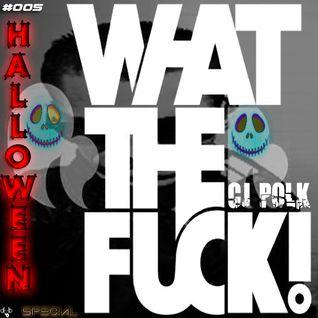 Demo Promo Mix [Special Halloween 2013] (WTF) #005 @Cj PoLk