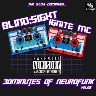 30 MINUTES OF NEUROFUNK VOL.06 feat. IGNITE MC