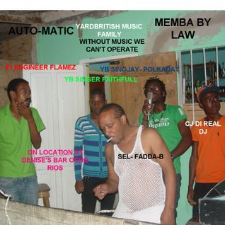 MEMBA BY LAW - WI LUV D VIBES TWENTY12 A FI WI TIME DA MIX - FADDA B YARDBRITISH 14TH APRIL 012
