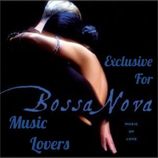 Chill With Me Part LV (Bossa Nova Cover Part I) - Mixed By Deus