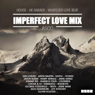 Asco - Imperfect Love Mix