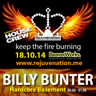 Billy Bunter | Hardcore | Rejuvenation | Keep the Fire Burning - 18.10.14 | Set 4
