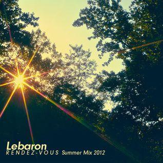 LEBARON (R e n d e z - V o u s /// Summer Mix 2012)