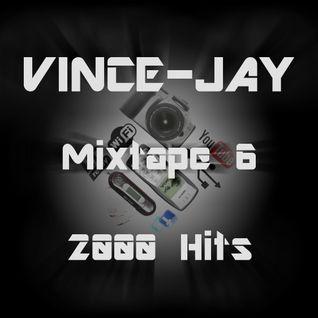 Vince-Jay Mixtape #6 2000 Hits n°1