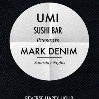 Live at UMI Sushi Bar and Grill w/ Mark Denim & Markus D. 11-30-2013