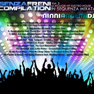 *SENZAFRENI COMPILATION Vol.3 - Mixed by Ninni Angemi Dj*