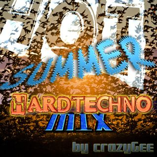 Hot Summer Hardtechno Mix (01.08.2015)
