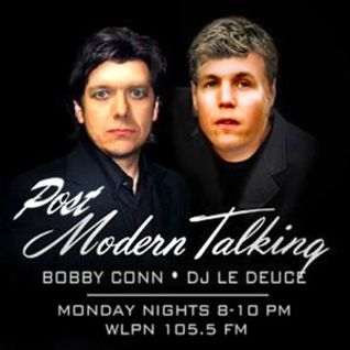 Post Modern Talking • Bobby Conn & DJ LeDuece • 03-07-2016