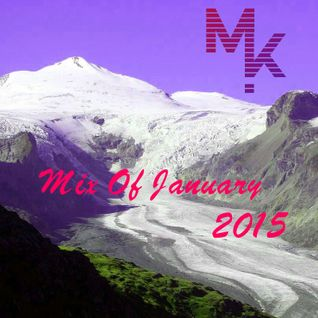 Mix Of January 2016 (Mixed by MARV!N K!M)
