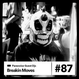 Breakin Moves - Guest Mix #87