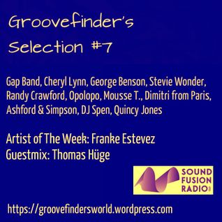 Groovefinder's Selection #7 • Hour 1