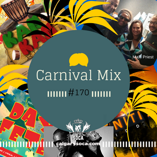 Carnival Mix #170 - More Early 2015 Riddims - Oct.2014