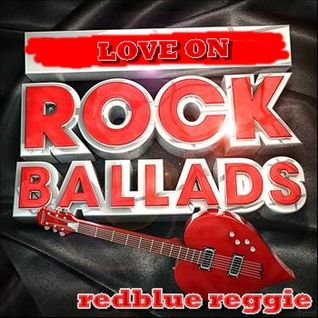 LOVE ON ROCK BALLADS
