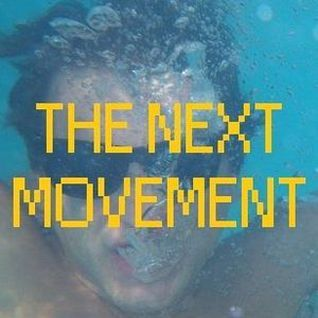 The Next Movement 06 (08/16/2016)