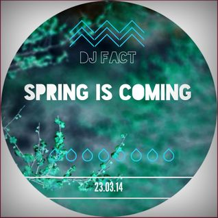Spring is Coming - Dj Set