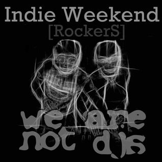 Indie Weekend. Rockers
