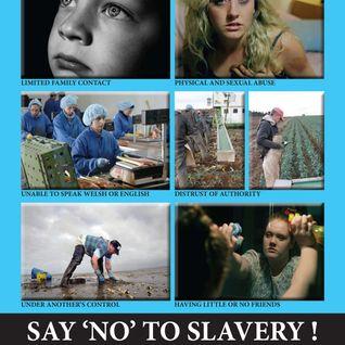 N.Wales Modern Slavery Awareness Week 2016 / Wythnos Codi Ymwybyddiaeth o Gaethwasiaeth G.Cymru 2016