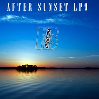 HBintheMix - After Sunset  (LP9)