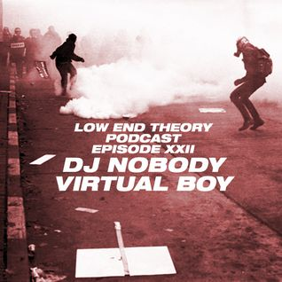 Low End Theory Podcast Episode 22: Nobody and Virtual Boy
