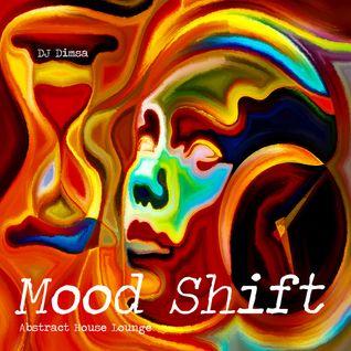 Mood Shift - Abstract House Lounge Mix (2016)