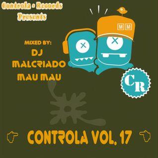 Controla Vol. 17 - Dj. Malcriado