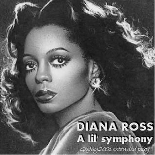 Diana Ross - A lil' symphony (GeeJay2001 extended play)