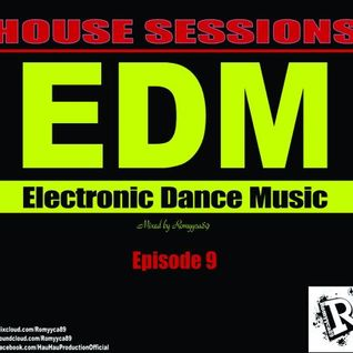 Romyyca89@HOUSE SESSIONS_Ep.9(Edm 2o16)