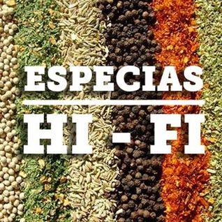 ESPECIAS HI FI - Programa 1