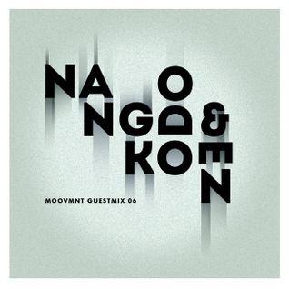 Moovmnt Guest Mix 06 Nangdo & Koen