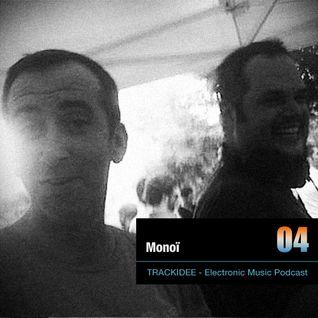 TRACKIDEE PODCAST 04 - Monoï