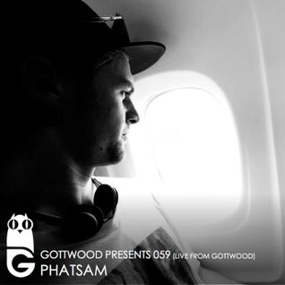 Gottwood Presents 059 - Phatsam