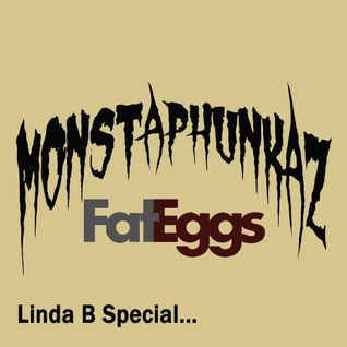 Monstaphunkaz - 3rd Guestmix Linda B Breakbeat Show @ All.FM Manchester - Fat Eggs Radio Edition