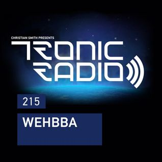 Tronic Podcast 215 with Wehbba