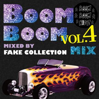 Boom Boom Mix(z) Vol.4 - xxxxx Mix By Fake Collection