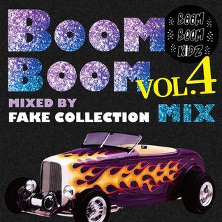 Boom Boom Mix(z) Vol.4 - xxxxx Mix By Fake Collection