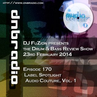 Ep. 170 - Label Spotlight on Audio Couture, Vol. 1