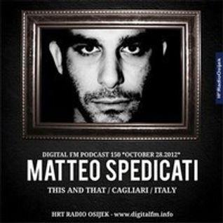 Matteo Spedicati @ Digital FM 28.10.2012
