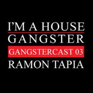 RAMON TAPIA GANGSTERCAST