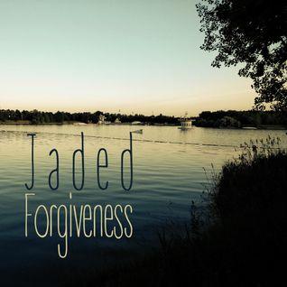 Jaded - Forgiveness