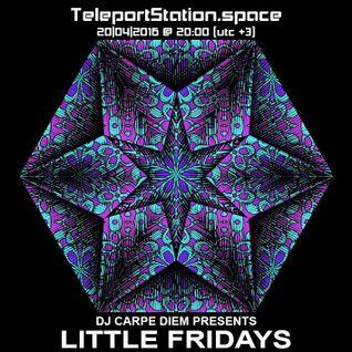 Little Fridays @ TeleportStation.space 20.04.16
