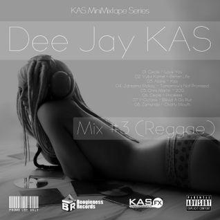 Dj KAS - Mix #3 (Reggae)