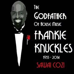 Special Tribute to Frankie Knuckles The GodFather of House