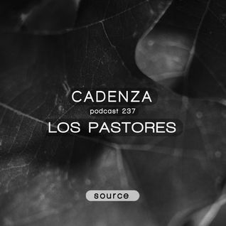 Cadenza Podcast | 237 - Los Pastores (Source)