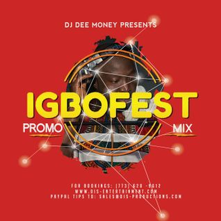 DJ DEE MONEY PRESENTS CHICAGO IGBO FEST PROMO MIX