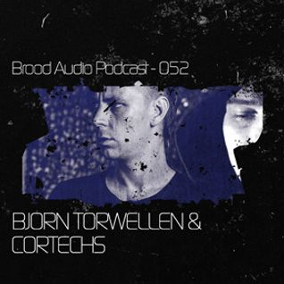 Brood Audio Podcast 052 – Bjorn Torwellen & Cortechs