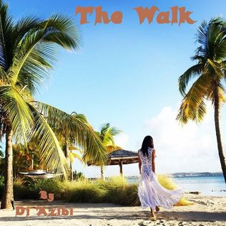 The Walk By Dj Azibi